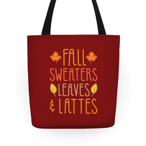 Fall Sweaters Leaves and Lattes Tote