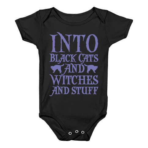 Into Black Cats and Witches and Stuff Parody White Print Baby Onesy