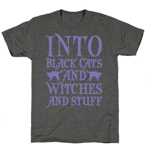Into Black Cats and Witches and Stuff Parody White Print T-Shirt