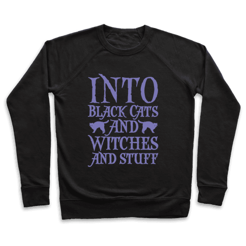 Into Black Cats and Witches and Stuff Parody White Print Pullover