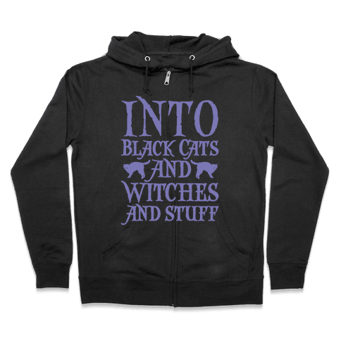 Into Black Cats and Witches and Stuff Parody White Print Zip Hoodie