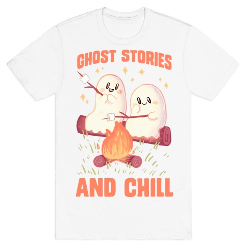 Ghost Stories And Chill T-Shirt