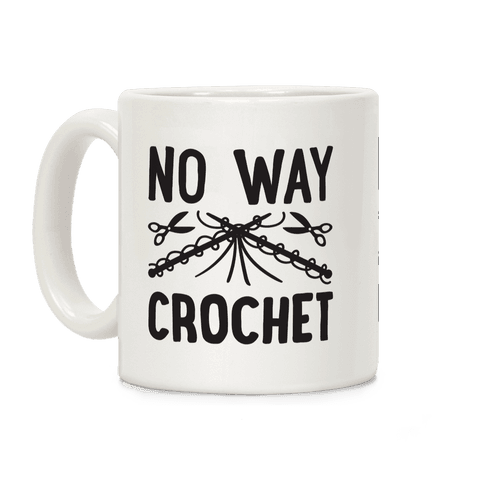 No Way Crochet Coffee Mug