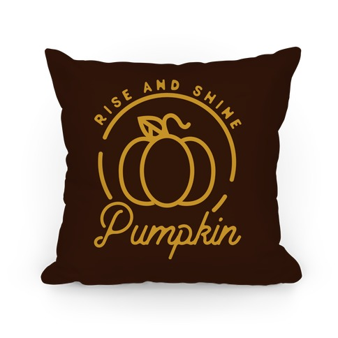 Rise and Shine Pumpkin Pillow