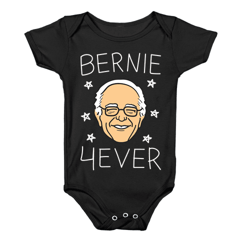 Bernie 4ever (White) Baby Onesy