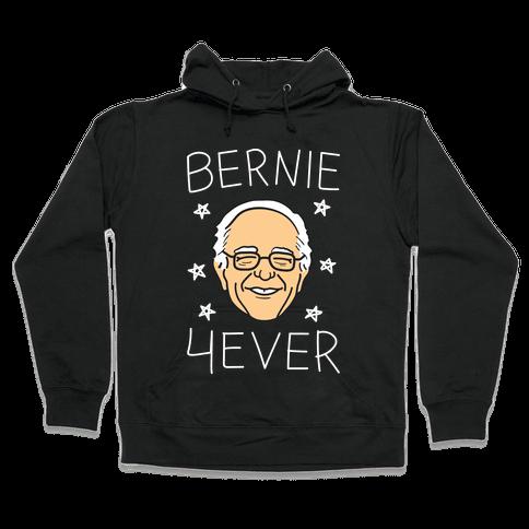 Bernie 4ever (White) Hooded Sweatshirt