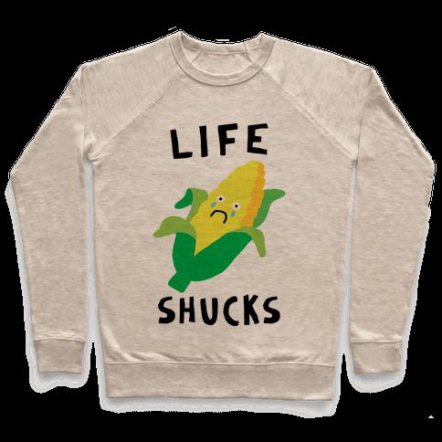Life Shucks Pullover