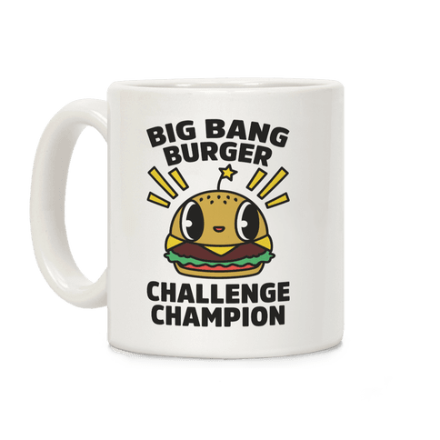 Big Bang Burger Challenge Champion Coffee Mug