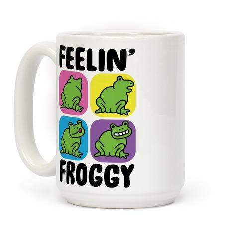 Feelin' Froggy Coffee Mug