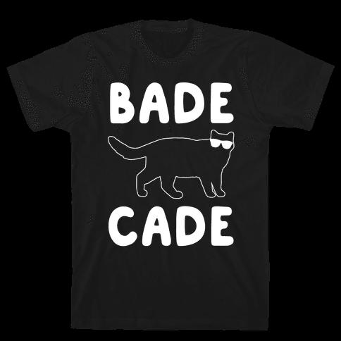 Bade Cade White Print Mens T-Shirt