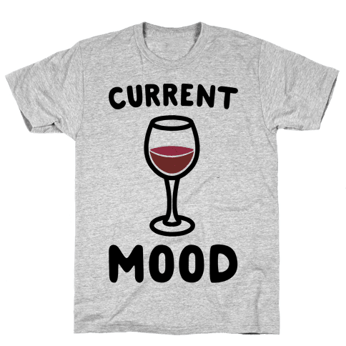 Current Mood Wine Mens T-Shirt