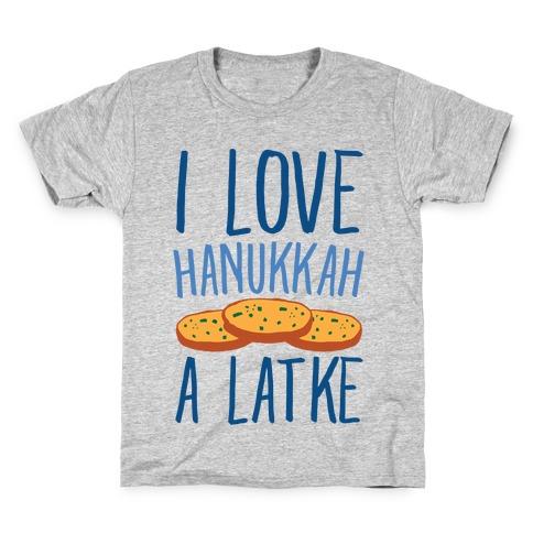 I Love Hanukkah A Latke Parody Kids T-Shirt