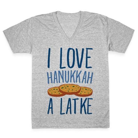 I Love Hanukkah A Latke Parody V-Neck Tee Shirt