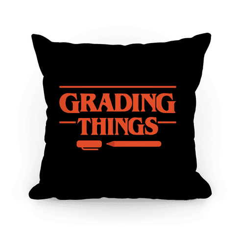 Grading Things Parody Pillow