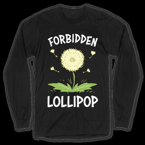 Forbidden Lollipop Long Sleeve T-Shirt