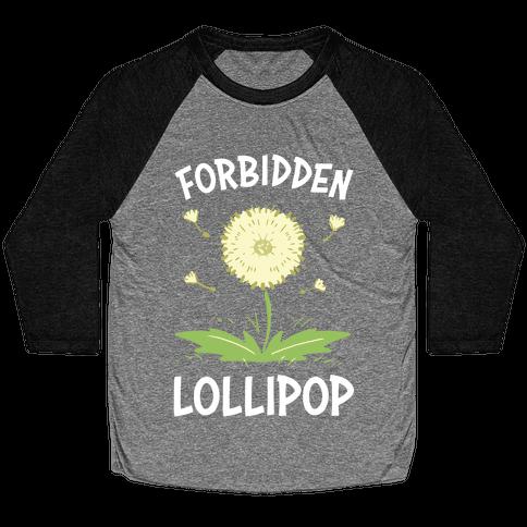 Forbidden Lollipop Baseball Tee