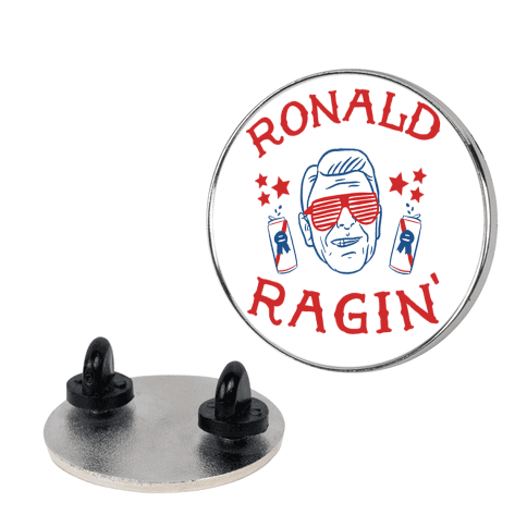 Ragin' Reagan pin