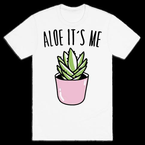 Aloe It's Me  Mens T-Shirt