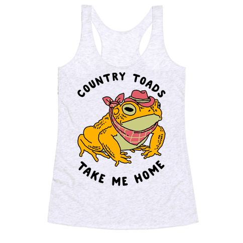Country Toads Take Me Home Racerback Tank Top