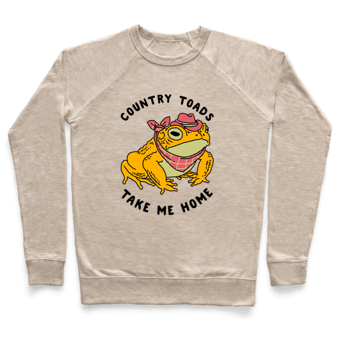 Country Toads Take Me Home Pullover