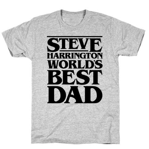 Steve Harrington World's Best Dad Parody T-Shirt