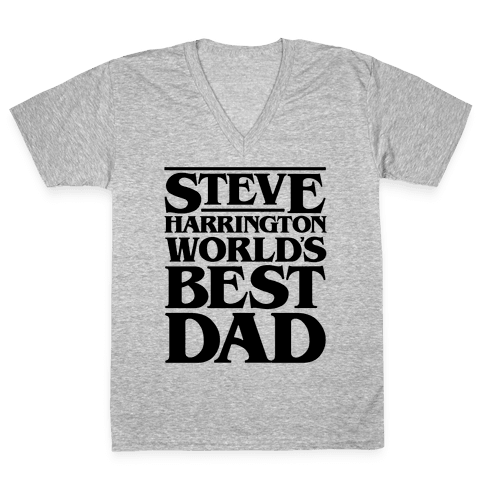 Steve Harrington World's Best Dad Parody V-Neck Tee Shirt