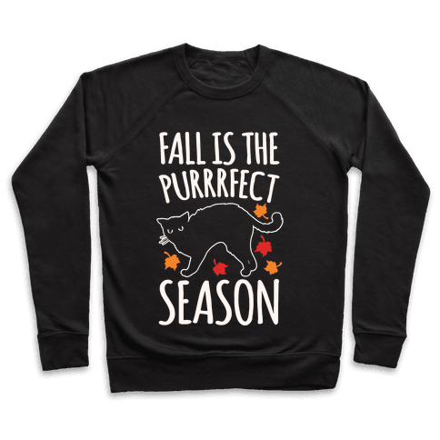 Fall Is The Purrrfect Season Cat Parody White Print Pullover