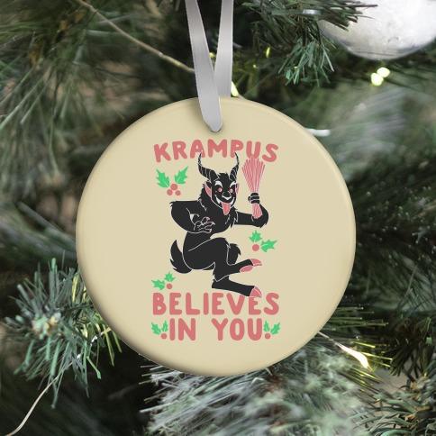 Krampus Believes in You Ornament