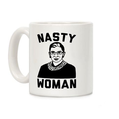 Nasty Woman RBG Coffee Mug
