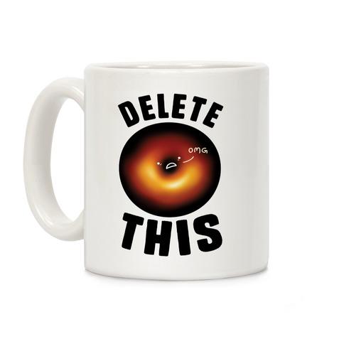 Black Hole Delete This Coffee Mug