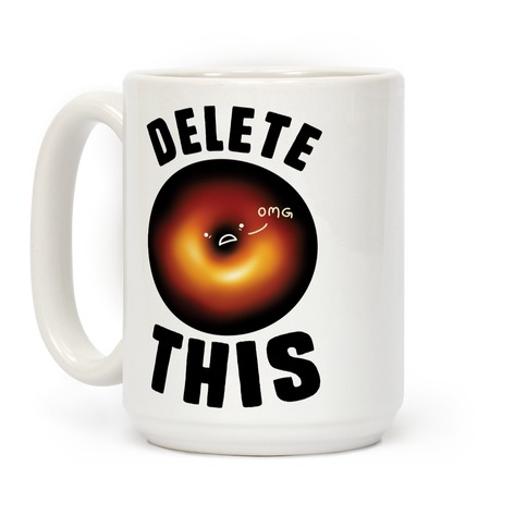 Black Hole Delete This Coffee Mug