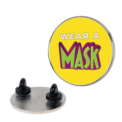 Wear a Mask Pin