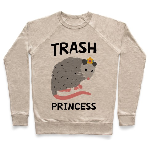 Trash Princess Pullover