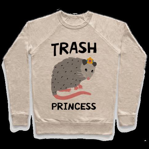 Trash Princess Pullover