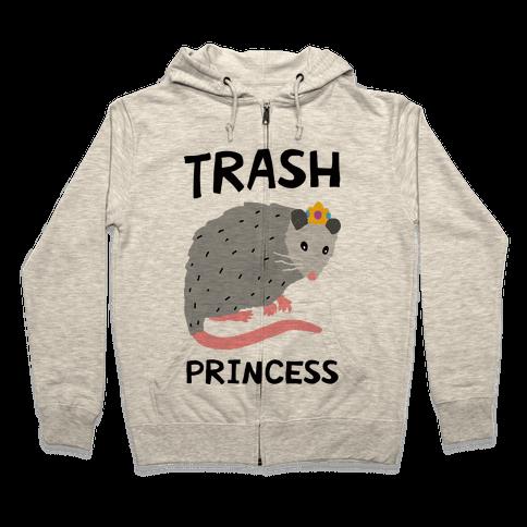 Trash Princess Zip Hoodie