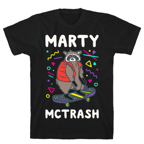 Marty McTrash Raccoon Parody White Print Mens/Unisex T-Shirt