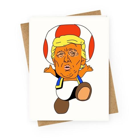 Donald Trump Toad Mushroom Greeting Card