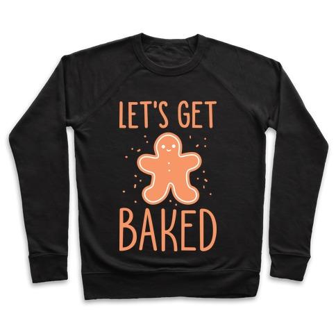 Let's Get Baked Gingerbread Pullover