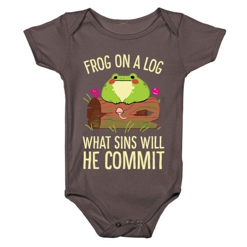 Frog On A Log, What Sins Will He Commit Baby One-Piece