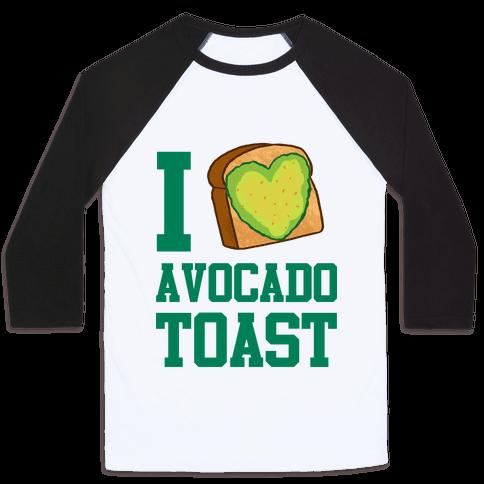I Love Avocado Toast Baseball Tee