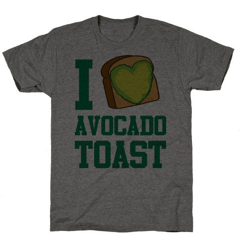 I Love Avocado Toast Mens T-Shirt