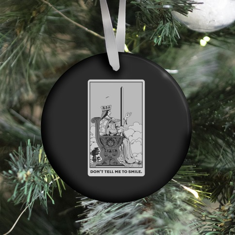 Don't Tell Me To Smile (Queen Of Swords Tarot) Ornament