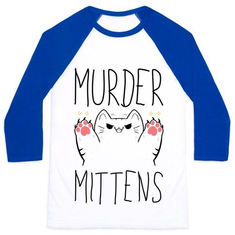 Murder Mittens Baseball Tee