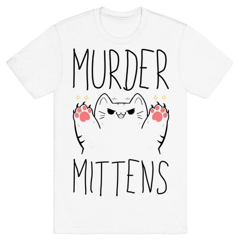 Murder Mittens T-Shirt