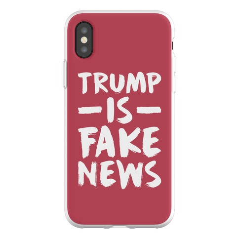 Trump Is Fake News Phone Flexi-Case
