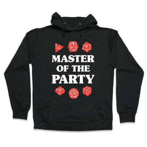 Master of the Party Hooded Sweatshirt