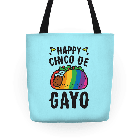 Happy Cinco De Gayo Tote