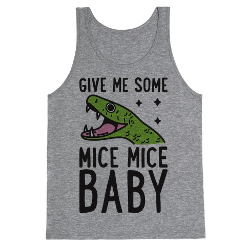 Give Me Some Mice Mice Baby Snake Tank Top