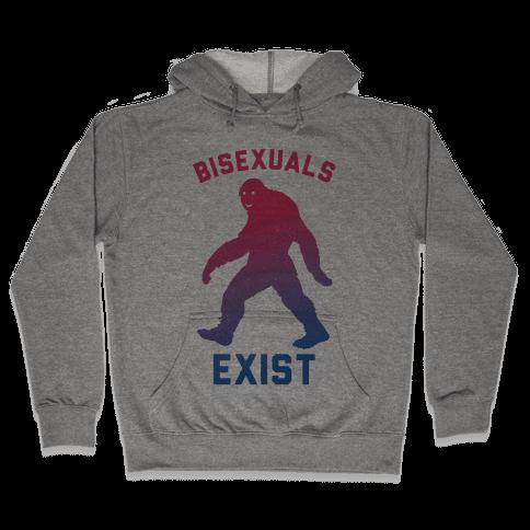Bisexuals Exist Sasquatch Hooded Sweatshirt