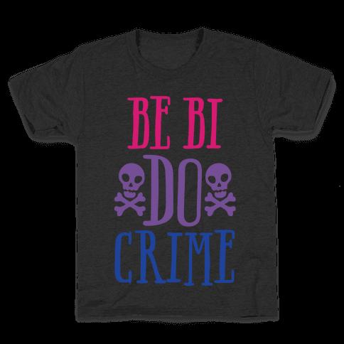 Be Bi Do Crime White Print Kids T-Shirt